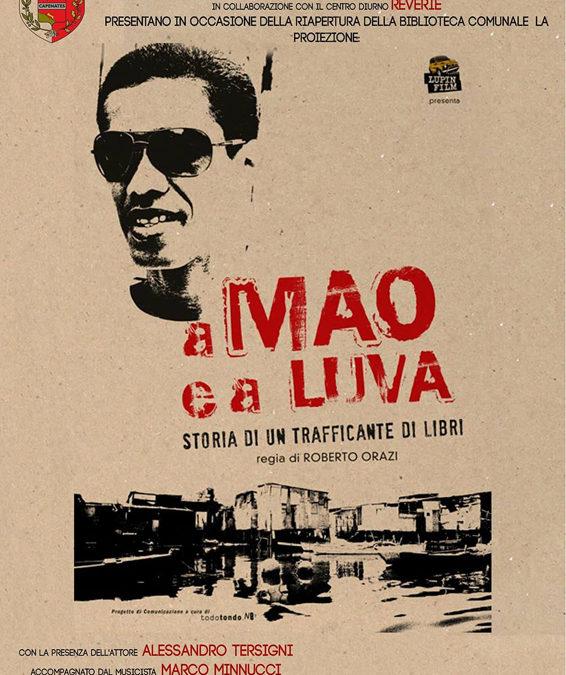 'A Mao e a Luva', presentazione e proiezione film