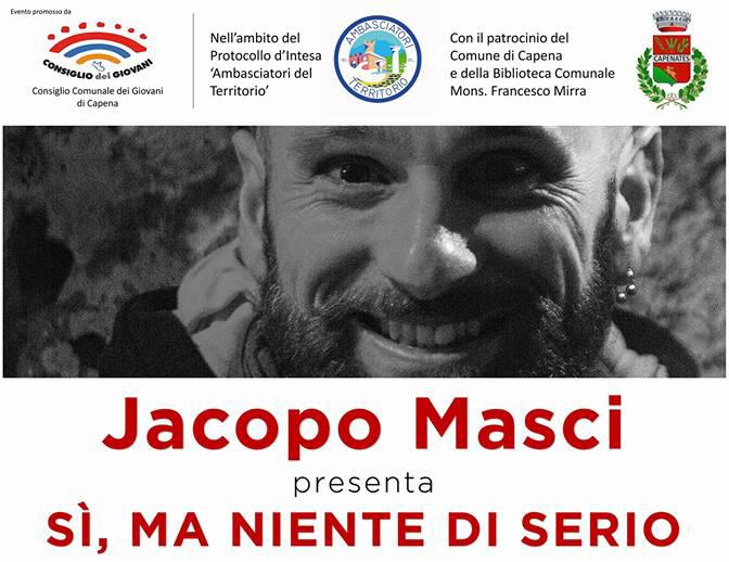 "Jacopo Masci presenta ""Sì, ma niente di serio"""
