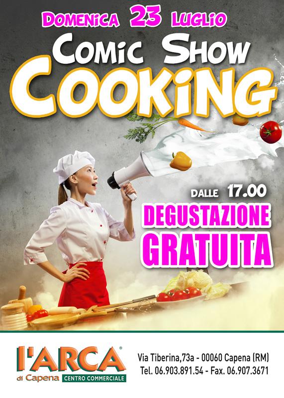 Comic Show Cooking, 23 Luglio