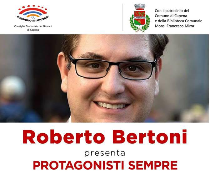 "Roberto Bertoni presenta ""Protagonisti sempre"""