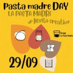 Pasta Madre Day 2019, 29 settembre